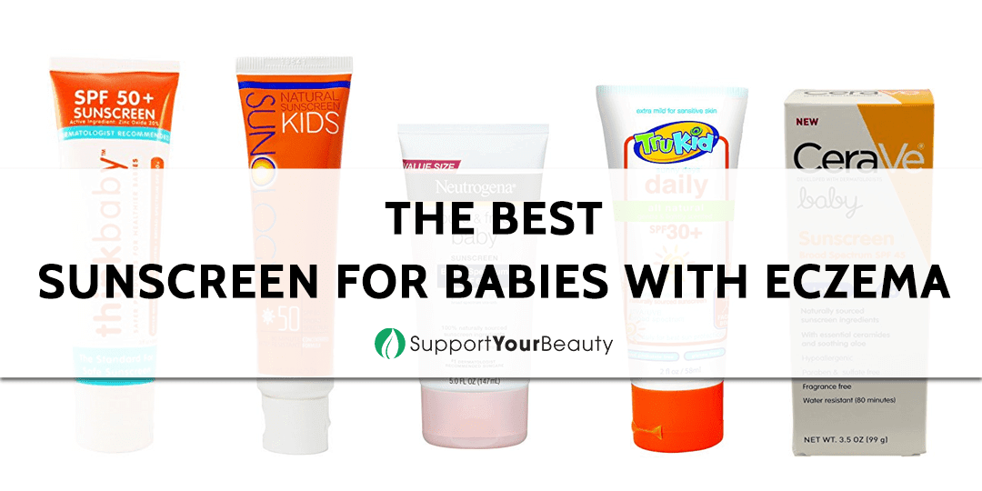 The Best Sunscreen For Babies With Eczema