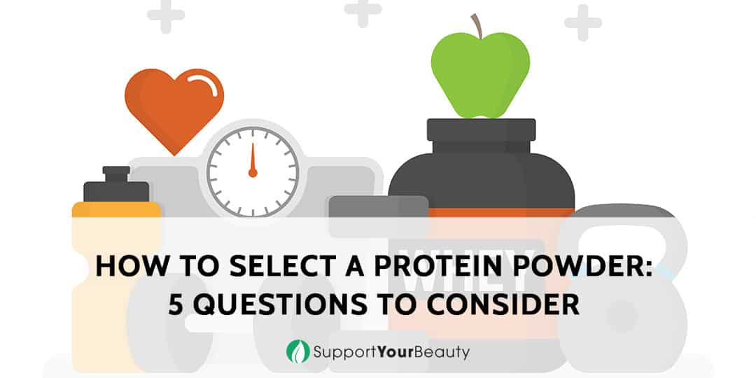 How To Select A Protein Powder